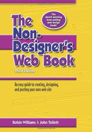 The Non-Designer's Web Book, 3rd Edition, by Robin Williams